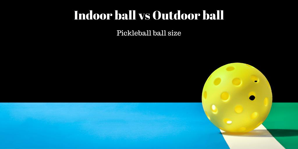 pickleball ball size