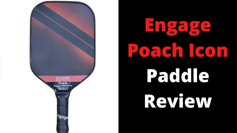 Engage Poach Icon Paddle Review