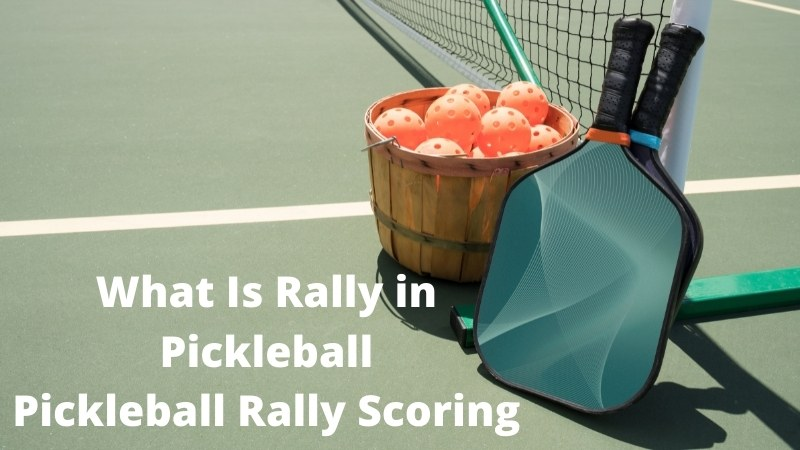 What Is Rally in Pickleball