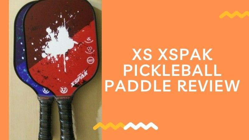 XS XSPAK Pickleball Paddle Review